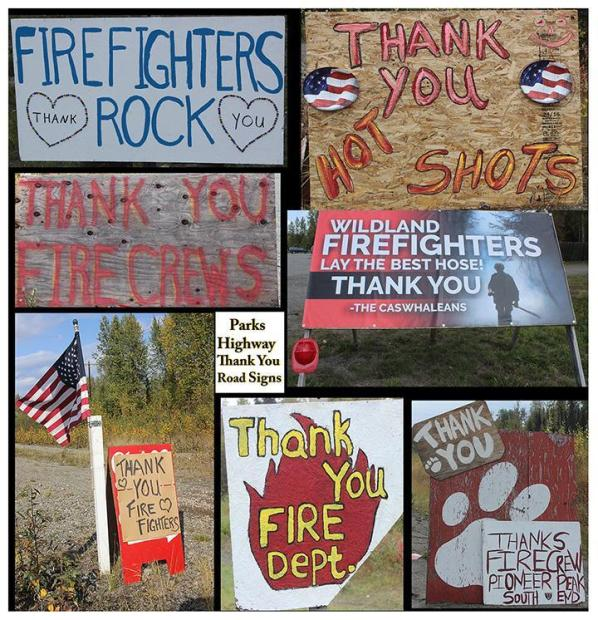 Parks Highway Road Signs Thanking Firefighters. Photos: Mike McMillan - DNR