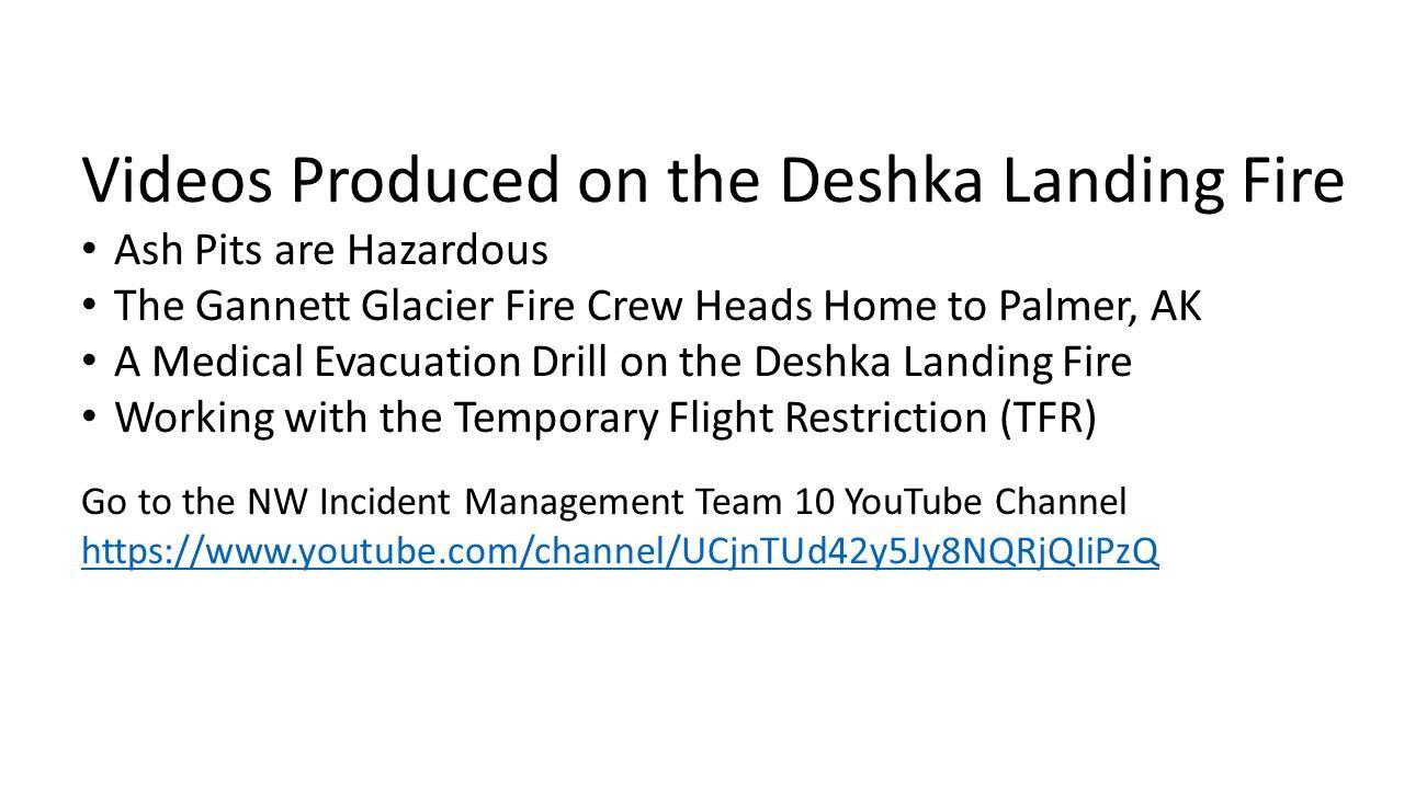 A list of videos produced on the Deshka Landing Fire