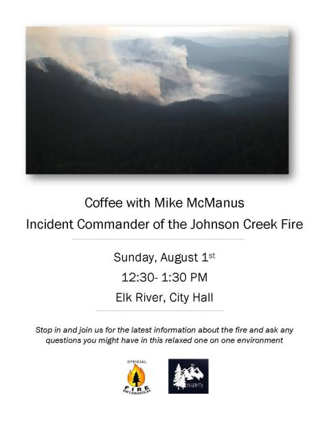 Invitation to the public to meet with the IC to discuss the Johnson Creek Fire in Elk River, Idaho 8/1/21 at 12:30pm