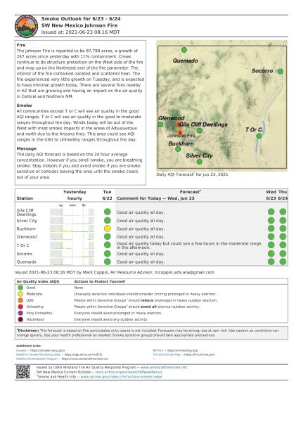 Most areas surrounding the Johnson Fire should experience good air quality with the possible exception of  Truth or Consequences which may see moderate conditions later in the day