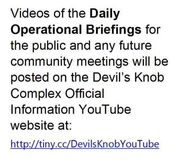 Directions for watching operational briefings on Youtube at http://tiny.cc/DevilsKnobYouTube