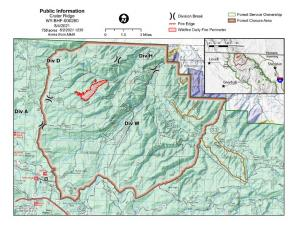 Image shows a map of the fire's perimeter. The fire is a pink polygon with a red border in a field of green. The forest closure boundary is shown as a brown line around the fire area.